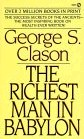 The Richest Man in Babylon by George S. Cason
